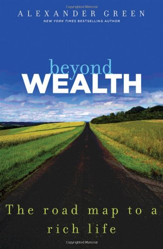 Beyond Wealth The Road Map to a Rich Life  2011 edition cover