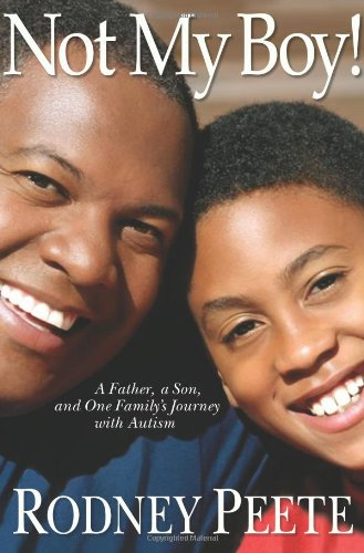 Not My Boy! A Father, a Son, and One Family's Journey with Autism N/A edition cover