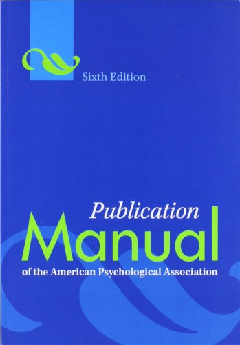 Publication Manual of the American Psychological Association  6th 2010 9781433805615 Front Cover