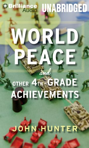 World Peace and Other 4th-Grade Achievements: Library Edition  2013 edition cover