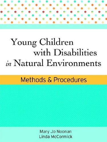 Young Children with Disabilities in Natural Environments Methods and Procedures  2006 edition cover