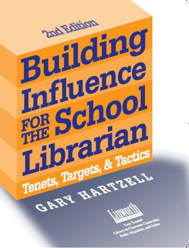 Building Influence for the School Librarian Tenets, Targets, and Tactics 2nd 2003 edition cover