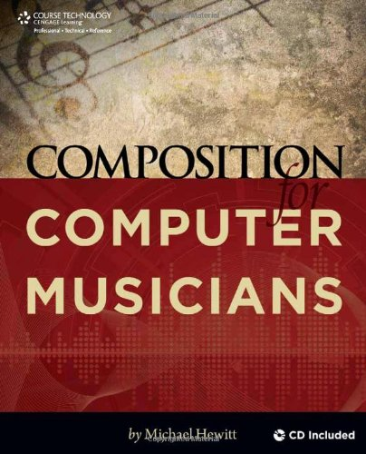Composition for Computer Musicians   2010 9781598638615 Front Cover