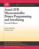 Atmel Avr Microcontroller Primer Programming and Interfacing 2nd 2012 (Revised) edition cover