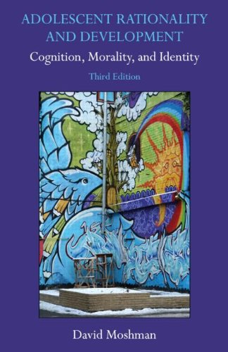 Adolescent Rationality and Development Cognition, Morality, and Identity 3rd 2011 (Revised) 9781848728615 Front Cover