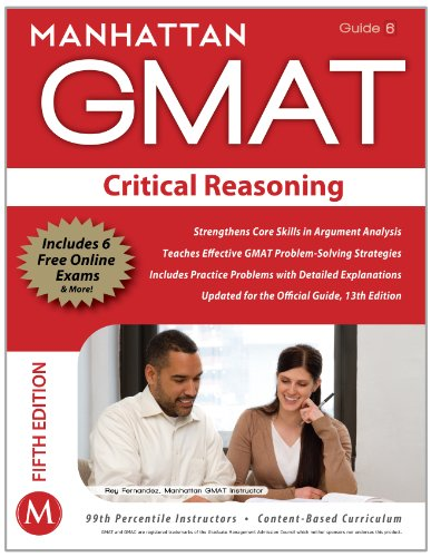 Critical Reasoning GMAT Strategy Guide, 5th Edition  5th (Revised) edition cover
