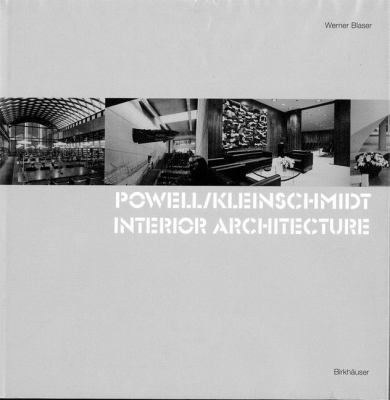 Powell/Kleinschmidt Interior Architecture  2001 9783764365615 Front Cover