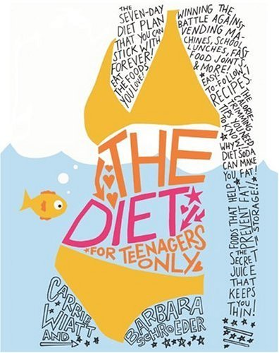 Diet for Teenagers Only   2005 edition cover