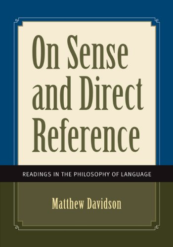 On Sense and Direct Reference Readings in the Philosophy of Language  2008 edition cover