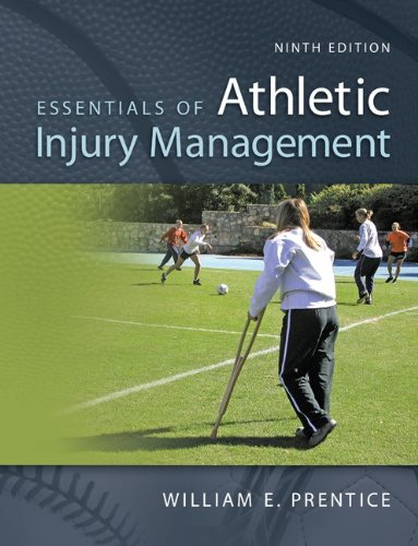 Essentials of Athletic Injury Management  9th 2013 9780078022616 Front Cover
