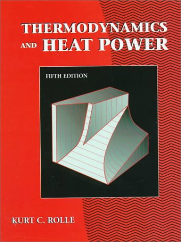 Thermodynamics and Heat Power  5th 1999 (Revised) 9780130955616 Front Cover