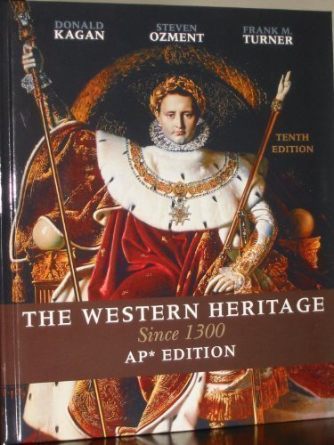 Western Heritage Since 1300: AP Version 10th 2010 9780131367616 Front Cover