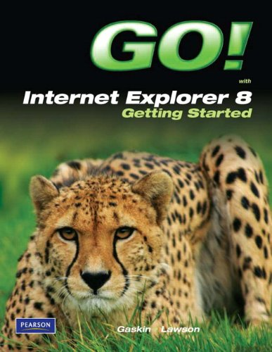 GO! with Internet Explorer 8 Getting Started   2011 9780135088616 Front Cover