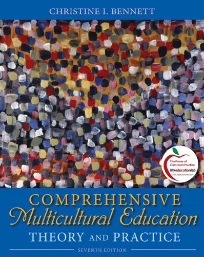 Comprehensive Multicultural Education Theory and Practice 7th 2011 edition cover