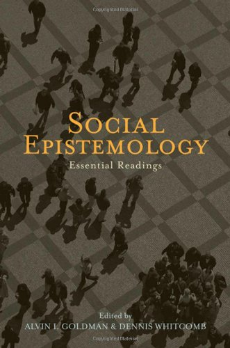Social Epistemology Essential Readings  2011 edition cover