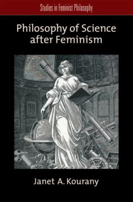 Philosophy of Science after Feminism   2010 edition cover