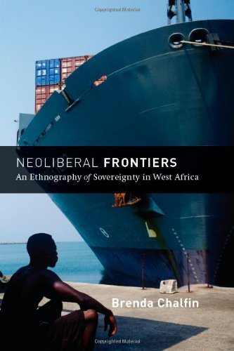 Neoliberal Frontiers An Ethnography of Sovereignty in West Africa  2010 9780226100616 Front Cover
