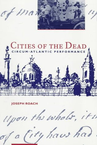 Cities of the Dead Circum-Atlantic Performance  1996 edition cover