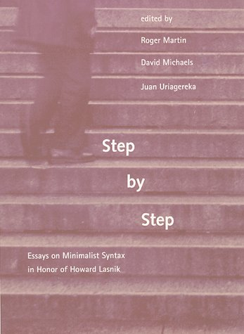 Step by Step Essays on Minimalist Syntax in Honor of Howard Lasnik  2000 9780262133616 Front Cover
