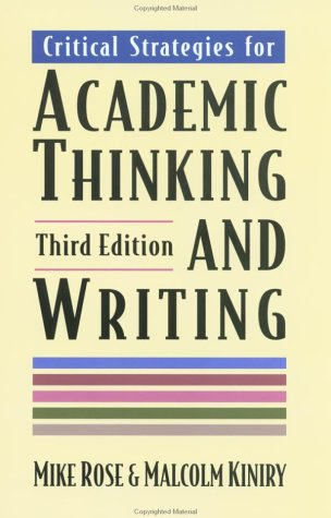 Critical Strategies for Academic Thinking and Writing  3rd 1998 edition cover