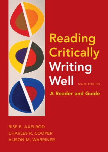 Reading Critically Writing Well A Reader and Guide 9th 2011 edition cover