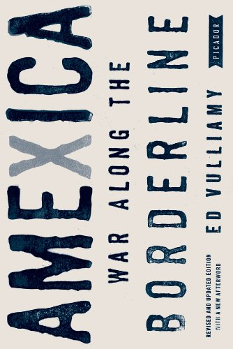 Amexica War along the Borderline  2011 (Revised) edition cover