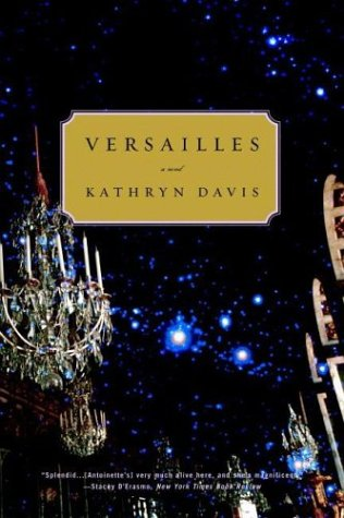 Versailles A Novel N/A 9780316737616 Front Cover
