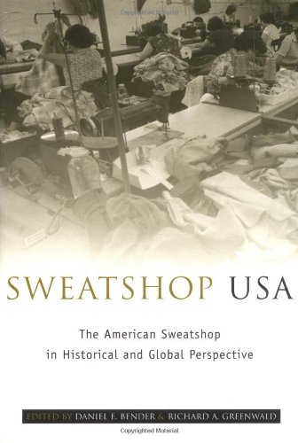 Sweatshop USA The American Sweatshop in Historical and Global Perspective  2003 edition cover