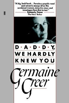 Daddy, We Hardly Knew You  N/A 9780449905616 Front Cover