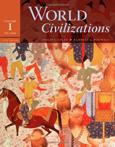 World Civilizations To 1700 5th 2008 edition cover