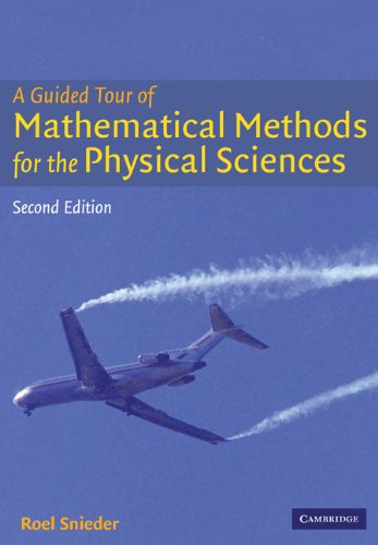 Guided Tour of Mathematical Methods For the Physical Sciences 2nd 2004 (Revised) edition cover