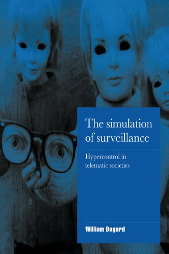 Simulation of Surveillance Hyper-Control in Telematic Societies  1996 9780521555616 Front Cover