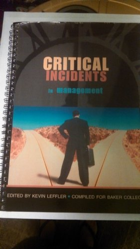 Critical Incidents in Management N/A 9780536603616 Front Cover