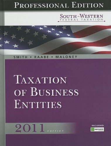 South-Western Federal Taxation 2011 Taxation of Business Entities 14th 2011 9780538498616 Front Cover