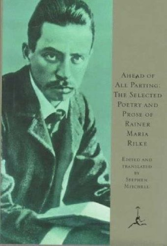 Ahead of All Parting The Selected Poetry and Prose of Rainer Maria Rilke  1995 (Large Type) edition cover