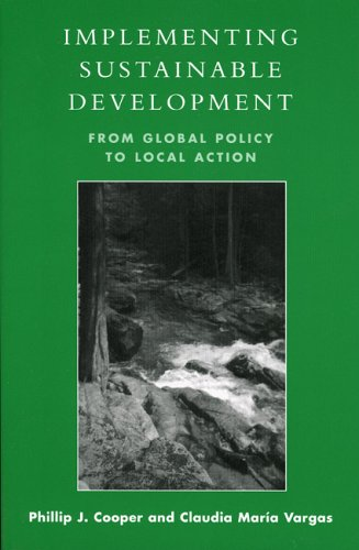 Implementing Sustainable Development From Global Policy to Local Action  2003 9780742523616 Front Cover