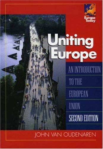 Uniting Europe An Introduction to the European Union 2nd 2004 (Revised) 9780742536616 Front Cover