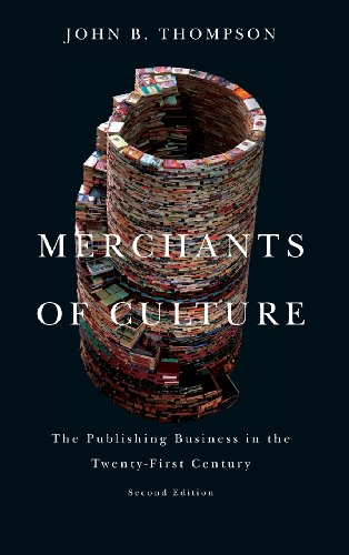 Merchants of Culture The Publishing Business in the Twenty-First Century 2nd 2014 edition cover