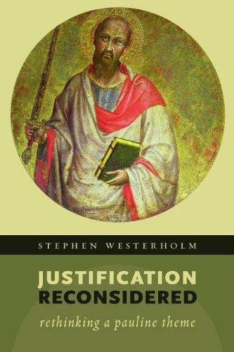 Justification Reconsidered: Rethinking a Pauline Theme  2013 edition cover