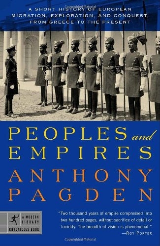 Peoples and Empires A Short History of European Migration, Exploration, and Conquest, from Greece to the Present  2003 edition cover