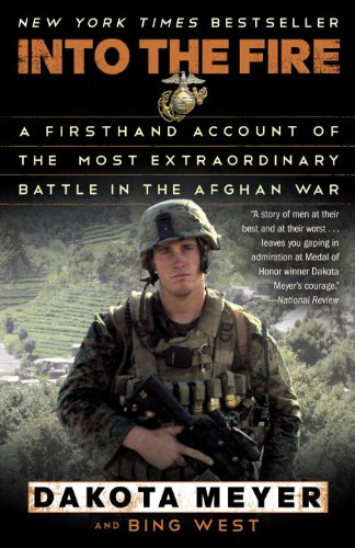 Into the Fire A Firsthand Account of the Most Extraordinary Battle in the Afghan War N/A edition cover