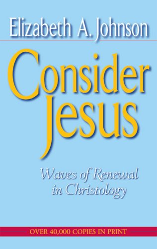 Consider Jesus Waves of Renewal in Christology N/A edition cover
