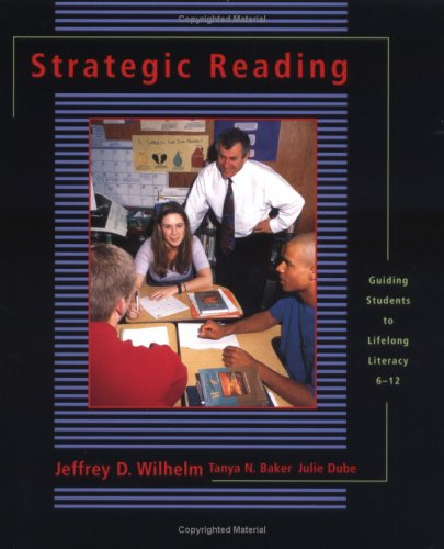 Strategic Reading Guiding Students to Lifelong Literacy, 6-12  2001 edition cover