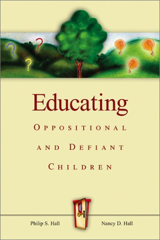 Educating Oppositional and Defiant Children   2003 edition cover