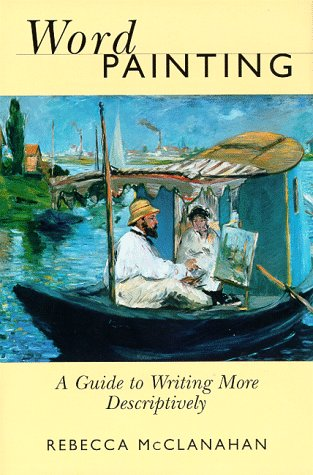 Word Painting A Guide to Writing More Descriptively  1999 edition cover