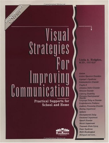 Visual Strategies for Improving Communication : Practical Supports for School and Home 1st 1995 edition cover