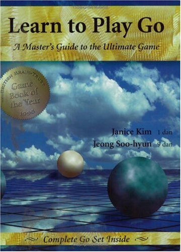 Learn to Play Go : A Master's Guide to the Ultimate Game 2nd (Revised) edition cover