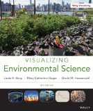 Visualizing Environmental Science + Wileyplus:   2013 9781118864616 Front Cover