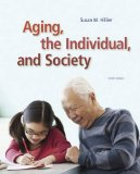 Aging, the Individual, and Society: 10th 2014 9781285746616 Front Cover