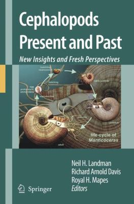 Cephalopods Present and Past New Insights and Fresh Perspectives  2007 9781402064616 Front Cover